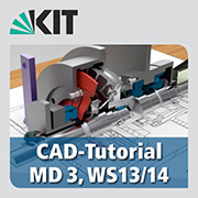 CAD tutorial in Mechanical Design, WS13/14